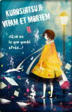 Kuroshitsuji: Vitam Et Mortem II by Claudia_M_Sanchez