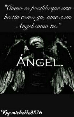 Ángel.(En Edicion) by michelle9876