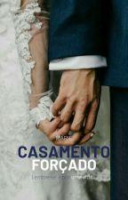 Casamento Forçado by MarieG_MZ