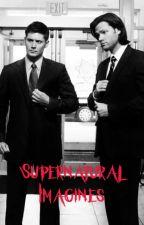 Supernatural Imagines by TheProudOutcast