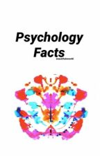 Psychology Facts by BeautifulNeon46