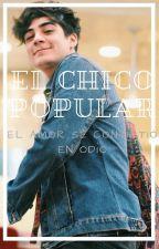 EL CHICO POPULAR by dianagilto