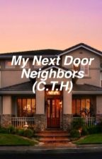 My Next Door Neighbors (Calum Hood) by Reject_Outcast