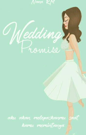 A Wedding Promise ✔