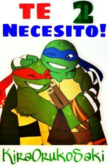 Te Nesesito!! 2 (Raph x Leo)