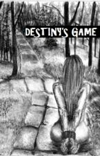 DESTINY'S GAME by RonarineSales