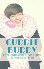 Cuddle Buddy [Chanyeol Love Story] by sharkura_story