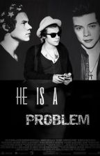He is a problem -H.S by dreams_come
