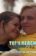 Teen Beach Movie 2.5 by ima_jellyfish