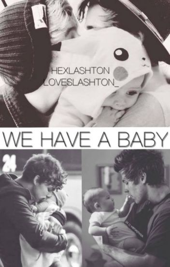 We Have a Baby (Lashton) PT-BR