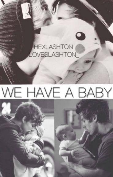 We Have a Baby (Lashton) PT-BR