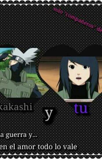 "|¿Solo ""Compañeros"" De Grupo?..| -Kakashi Y Tu- [LEMON] ~Finalizada~"