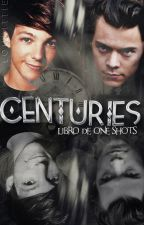 « centuries » stylinson | libro de one shots by loukittie