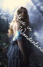 Alice In A Not So Wonderland by TheMemphisBelle
