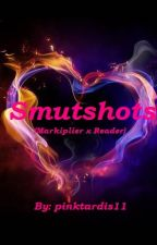 Smut (One)shots (Markiplier x Reader Fanfiction) by pinktardis11