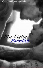 My Little Paradise // l.s. by WendyLarryzinha