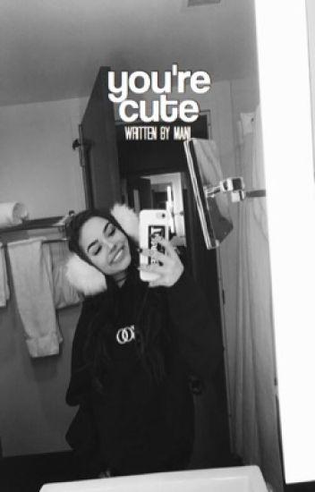 You're Cute ★ Lucas Friar