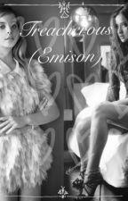 Treacherous(Emison) by forever_emison