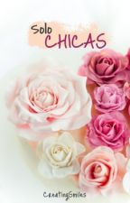 ☽Solo Para Chicas☾ by CreatingSmiles