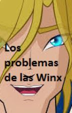 Los Problemas de las Winx by Bloom1371