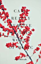 Can I Really Survive In This World Of Music  |Shut Up Flower Boy Band Fanfic|  by geloinmylife