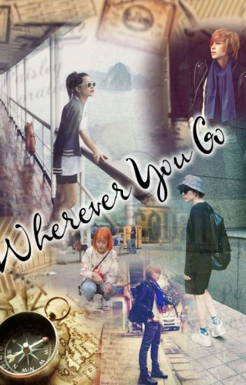 [Fanfic Gilenchi] Wherever You Go