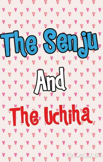 The Senju and The Uchiha (A Tobirama Senju Lovestory)