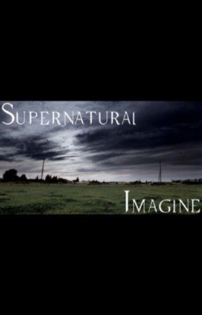 Supernatural Imagines - Soulmate (DeanxReader) - Wattpad