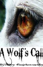 A Wolf's Call (complete) by syd_g_32