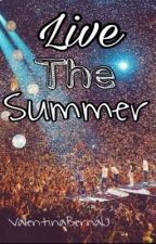 Live The Summer by ValenBernalJ