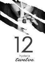 12 [Twelve] by Hyderia