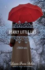 Bonus material from Deadly Little Lies by Laurie Stolarz (Kimmie's journal) by lauriestolarz