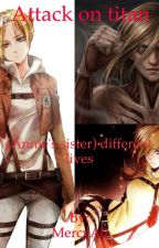 Attack on titan (Annie's sister) different life's by Akame_hirome16