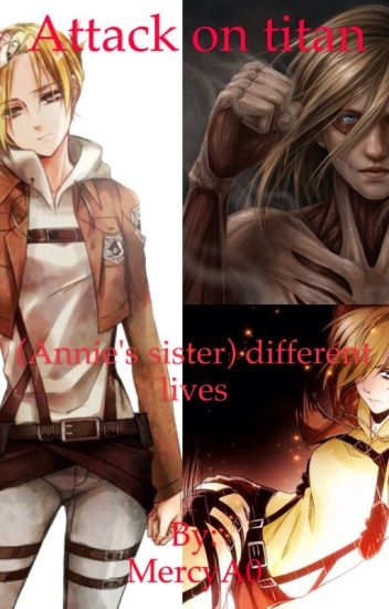 Attack on titan (Annie's sister) different life's
