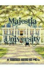 Majestia University: The School For Supernatural Beings by MasterMrG