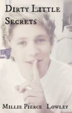 Dirty Little Secrets ( One direction fanfiction) by Millieloves1D