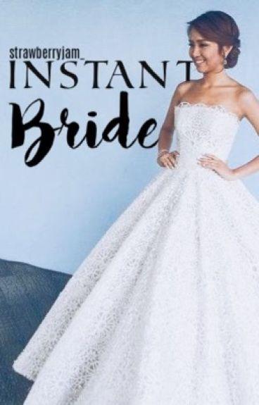 Instant Bride (Editing)