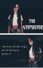 The Stepsister || Camila/You by bieberscabello
