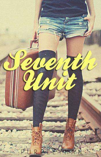 7th Unit (editing)
