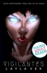 Vigilantes by writerintraining101