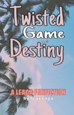 Twisted Game of Destiny by leaxxaga