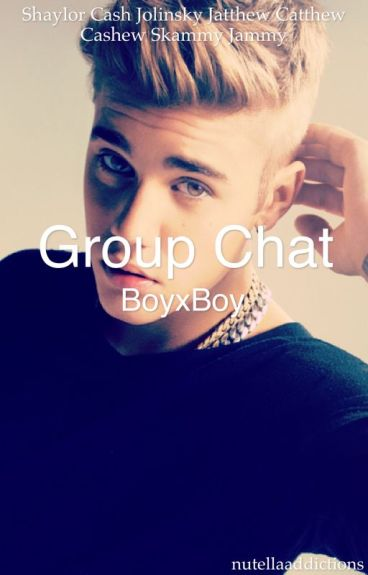 Group Chats|BoyxBoy