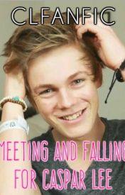 Meeting and Falling for Caspar Lee. (Caspar Lee Fan Fiction) by CLfanfic