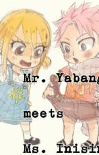 Mr. Yabang meets Ms. Inisin by MinawaKumiko