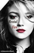 Mental Fire (JaneXFelix) by crimsonvolturi