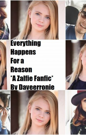 Everything Happens For a Reason {An Adopted By Zalfie Story}