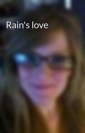 Rain's love by tiffybaby