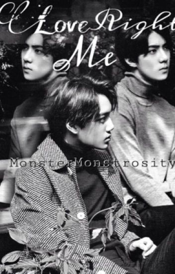 Love Me Right (SEKAI ) (KaiHun) (boyxboy)