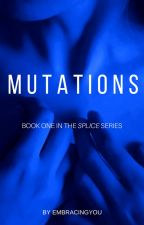 Mutations by EmbracingYou