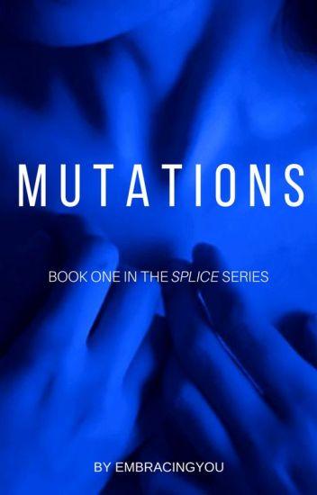 Mutations  #wattys2017